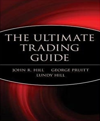 The Ultimate Trading Guide – John Hill, George Pruitt và Lundy Hill