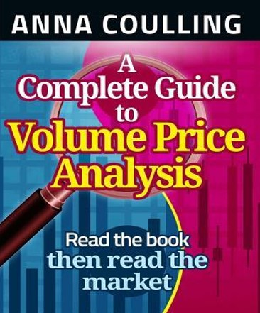 A Complete Guide To Volume Price Analysis – Anna Coulling