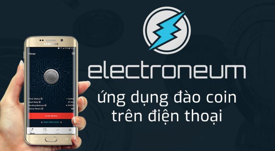 Đào Electroneum ngay chỉ với 1 chiếc smartphone!