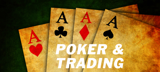 trading và poker